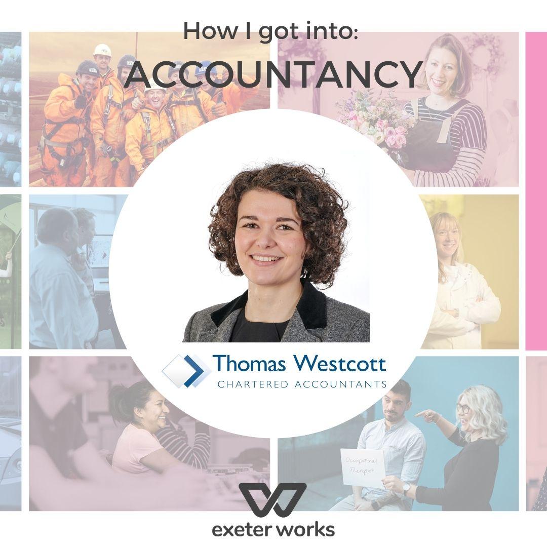 How I got into Accountancy: Cate Davey at Thomas Westcott